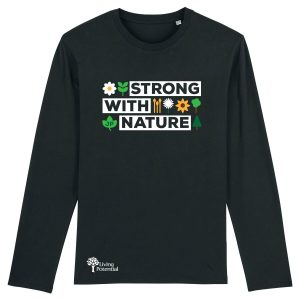 Black long sleeved t-shirt with large Strong with nature text